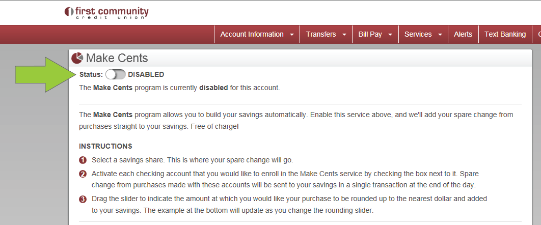 Click the slider button at the top of the Make Cents page to enable Make Cents on your account.