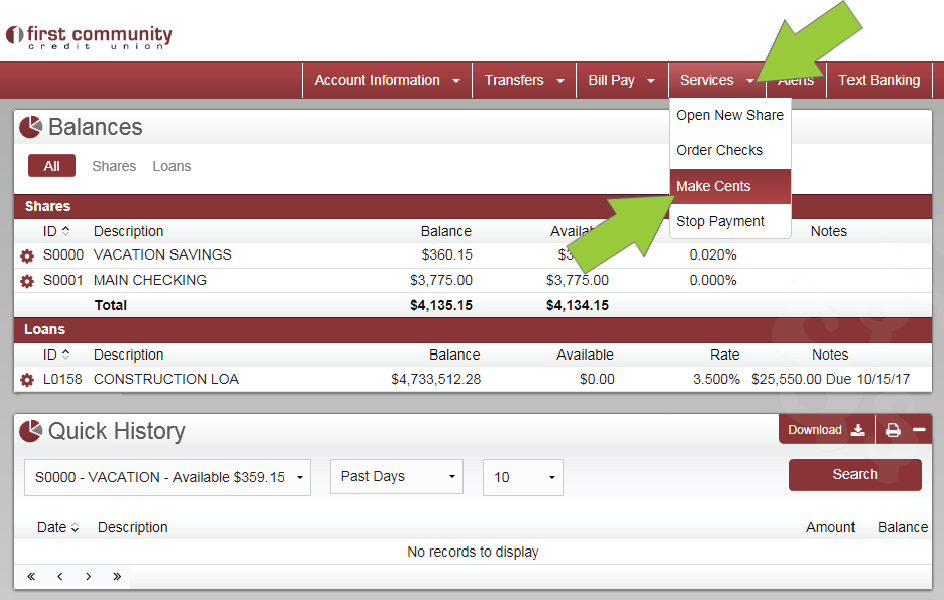 Select Make Cents from the Online Banking home screen.